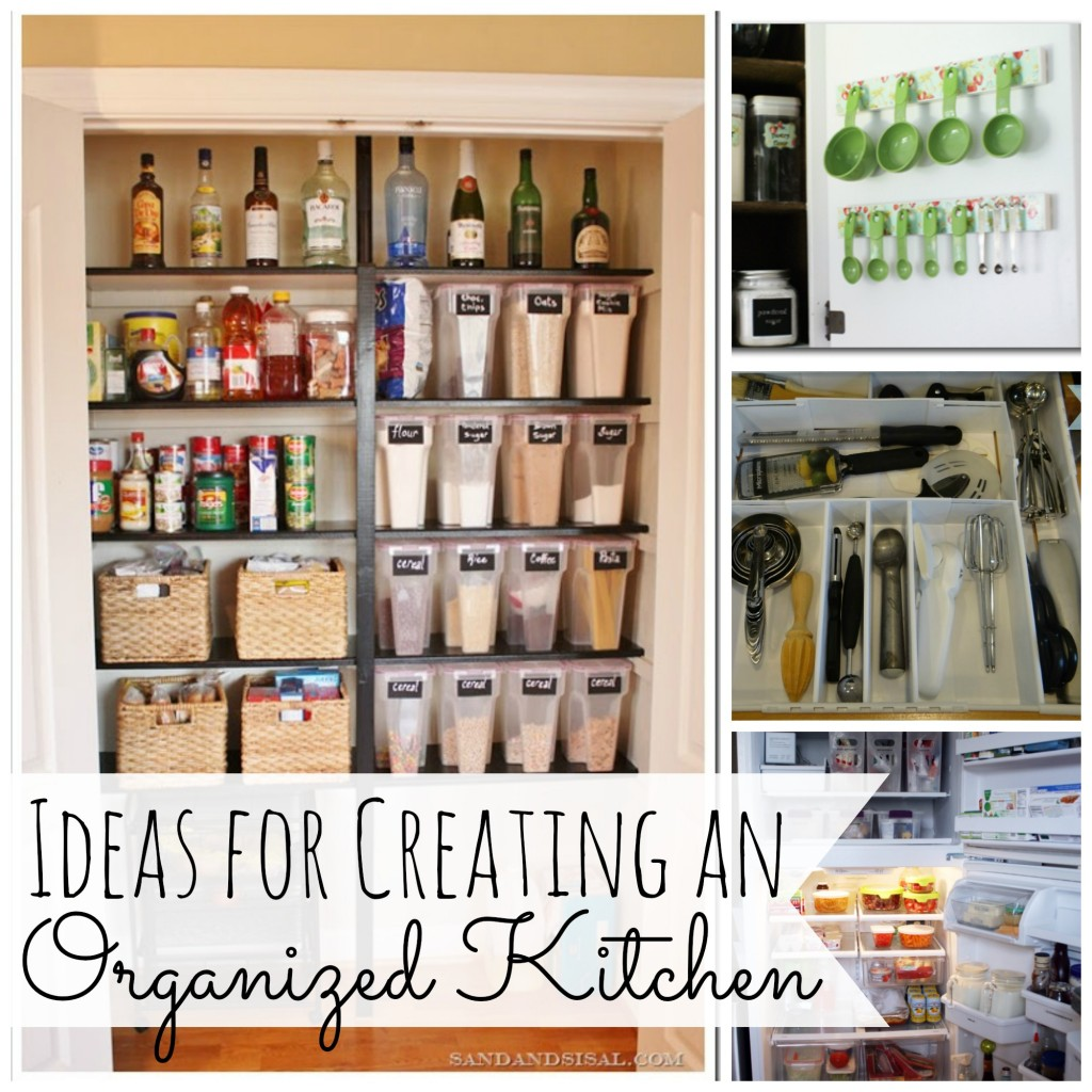 Ideas for creating and organized kitchen my love for words for Kitchen organization ideas
