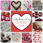 Valentine's Day 20 + Projects and Recipes