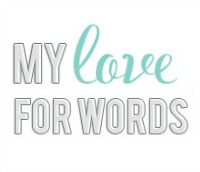 My Love for Words