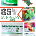 85 Ideas for St. Patrick's Day