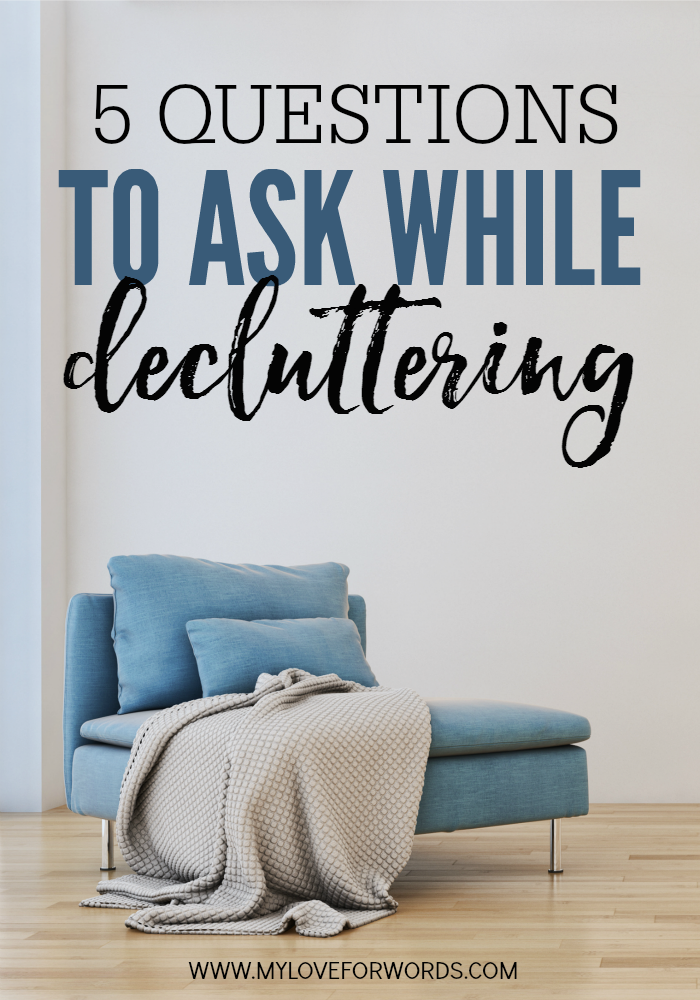 5 Questions to ask while decluttering