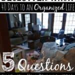 Declutterathon: 5 Questions that will Help you Declutter