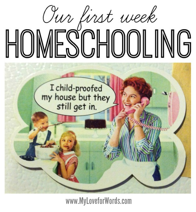 Our first week homeschooling at MyLoveforWords.com