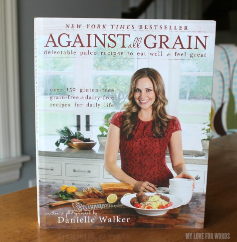Danielle Walker's Against all Grain: Every recipe hits it out of the park, If you can only have 1 paleo cookbook, buy this one.
