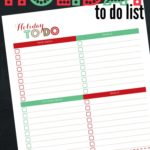 Free and festive Holiday to do list. Great way to prepare for the holidays and make sure nothing falls through the cracks.