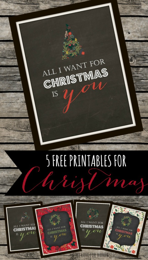 "5 free ""All I want for Christmas"" printables"