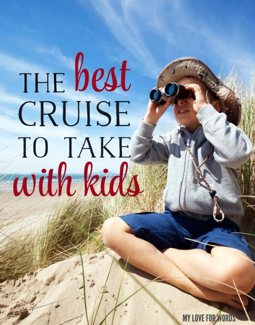 best cruise to take with kids