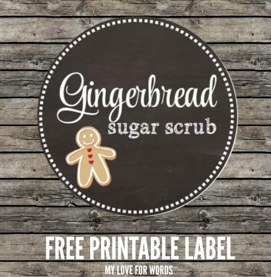 Gingerbread sugar scrub recipe and free printable label