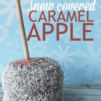 Snow covered caramel apple recipe, a fun & festive treat for winter.