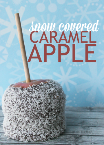 Snow covered caramel apple recipe, a fun & festive treat for winter.