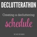 Declutterathon creating a schedule