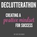 Declutterathon positive mindset