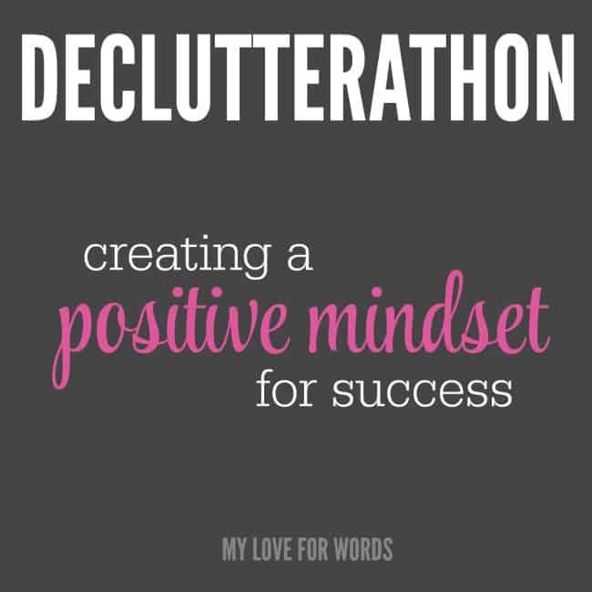 Declutterathon positive mindset week 1-3