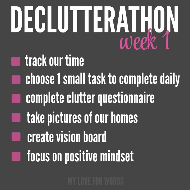Declutterathon: 26 weeks to an organized life. Task list for week 1