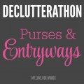 Let's declutter our purses and entryways together.