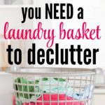 Laundry baskets are great for laundry, but they're great for other jobs too. Find out 3 ways they're absolutely necessary for decluttering and start clearing your house today.