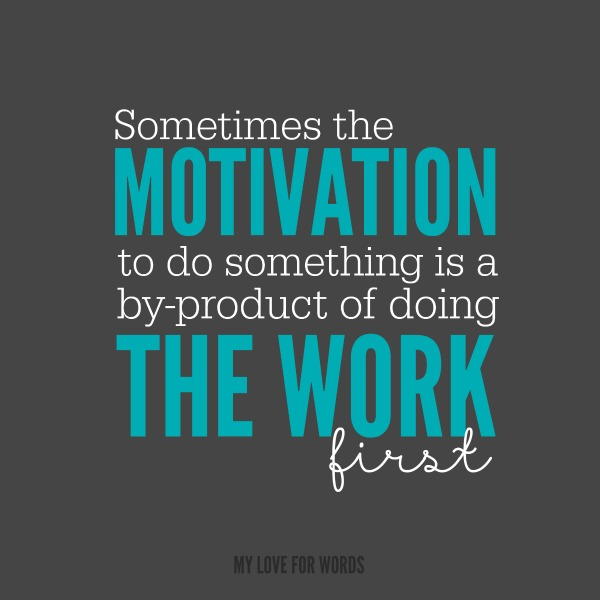 Stop waiting for motivation to make changes and reach your goals. Start working towards then now!