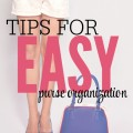 3 easy to follow tips for creating an organized purse.