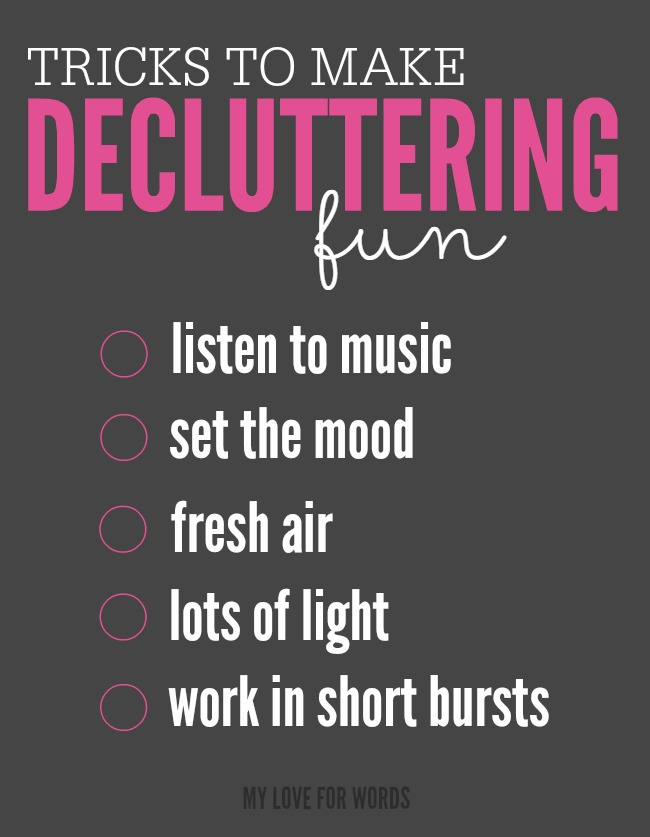 5 easy tips to make decluttering a little less painful and a lot more fun.