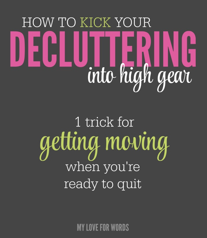 This one decluttering trick can help you stay motivated to clear the clutter and get organized.