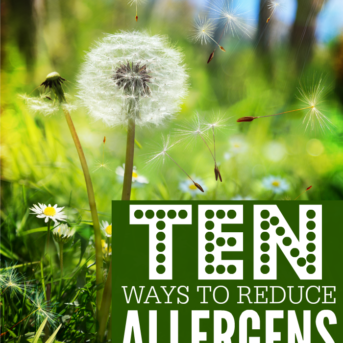 Ten Ways to reduce allergens in your home.