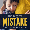 It's easy to be the perfect parent... until you have kids. This is the biggest mistake I've made as a mom, and you might be making it too.