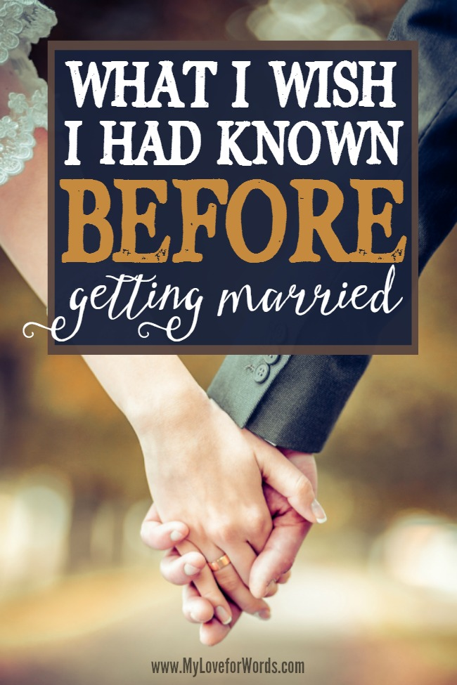 What I wish I had known before getting married 1