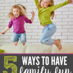 With the hustle and bustle of day to day life, it can be really hard to stay connected. These are 5 easy and inexpensive ways to have lots of family fun!