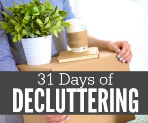 31 Days of Decluttering