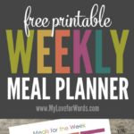 Two FREE printable weekly meal planners to take the guess work out of meals and simplify your grocery shopping trips.
