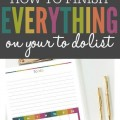 Do you love making to do lists but struggle to complete everything? Make this one simple change and your to do list will go from an overwhelming burden to an easy to complete list of tasks!