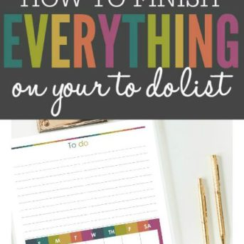 How to Finish Everything on your To Do List and Free Printable