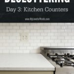 Kitchen counters can be a cluttered dumping ground, but isn't it so much nicer when they're clean? Join the 31 Days of Decluttering challenge to get started!