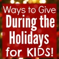 Between all the presents and parties, it can be easy to lose sight of what we're really celebrating during the holidays. These 6 ways for give during the holidays for kids will teach kids how they can be in service of others and keep the true spirit of the season in the forefront of everyone's mind.