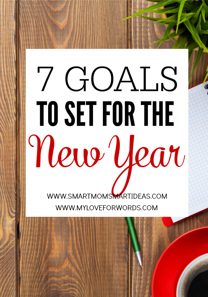 7 Goals to set for the New Year redo