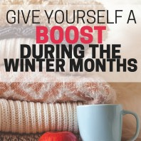 Winter may be cold, but it doesn't have to be gloomy! Use these great ways to give yourself a boost this winter.