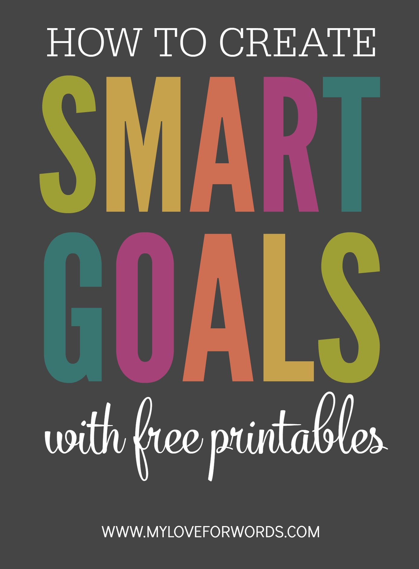 Creating Smart Goals With Free Printables My Love For Words