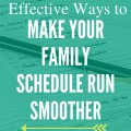 Family life can be crazy and chaotic, but it doesn't have to be. I love these tips for making a family schedule run smoother. I especially have to get better about #5!!