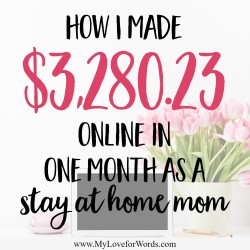 How I made $3,280 online in one month as a stay at home mom