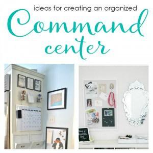 Command Center Organization and Inspiration