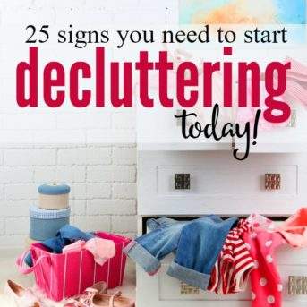 25 Signs you Need to Start Decluttering Today
