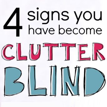 4 Signs You Have Become Clutter Blind
