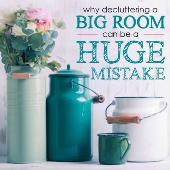 You need to read this post before you start decluttering! Read now to find out why decluttering a big room can end up being a HUGE mistake! So glad I know not to do this now.