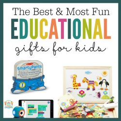 Best and Most Fun Educational Gifts for Kids
