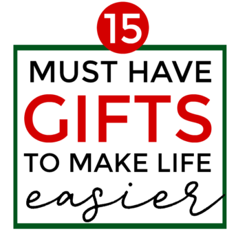 15 Must Have Gifts to Make Life Easier