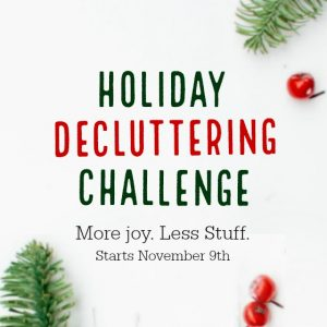 Holiday Decluttering Challenge