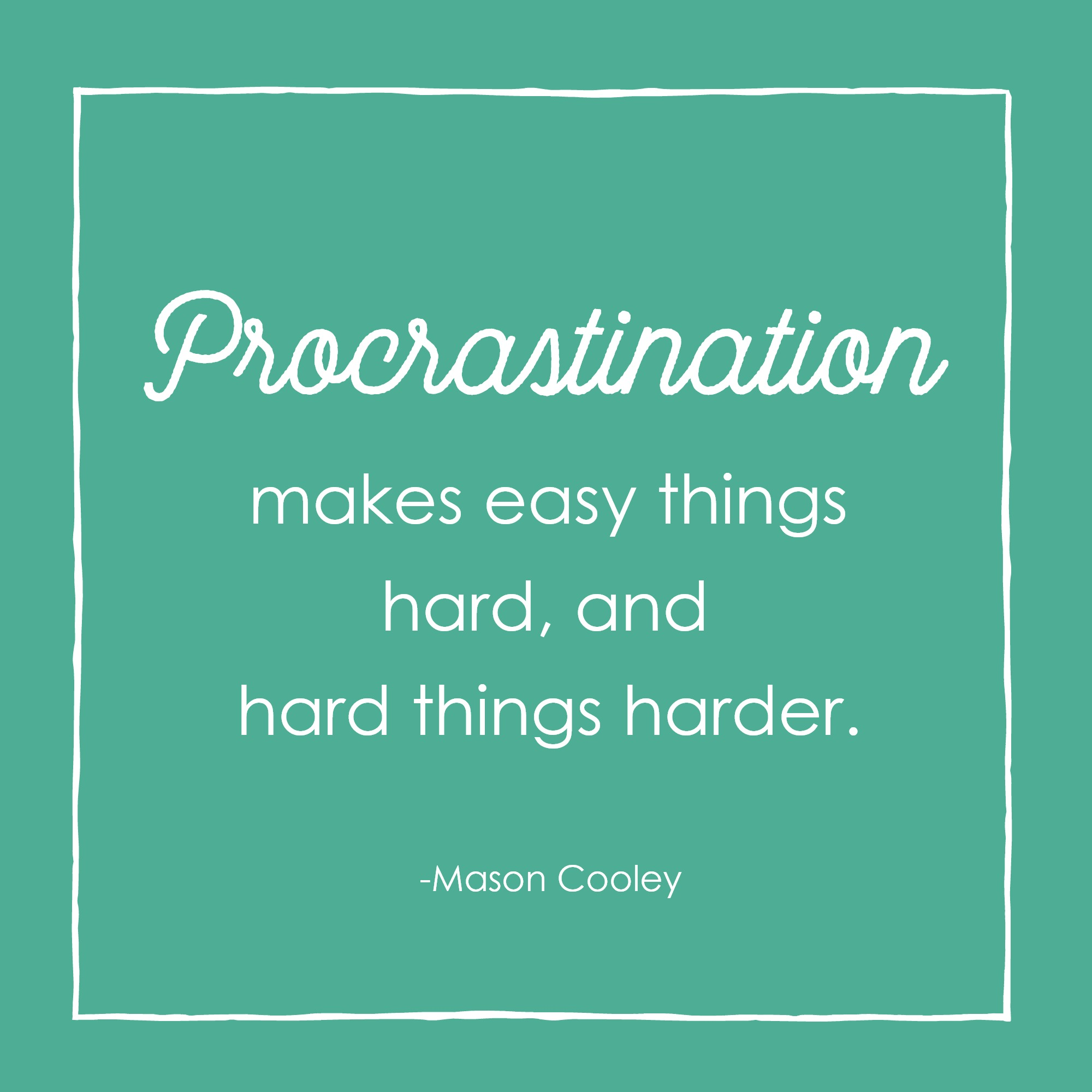 You're probably procrastinating for one of three reasons, but what are you missing out on in the process? We're sharing the secrets about why you need to stop procrastinating and how you can start loving your life again.