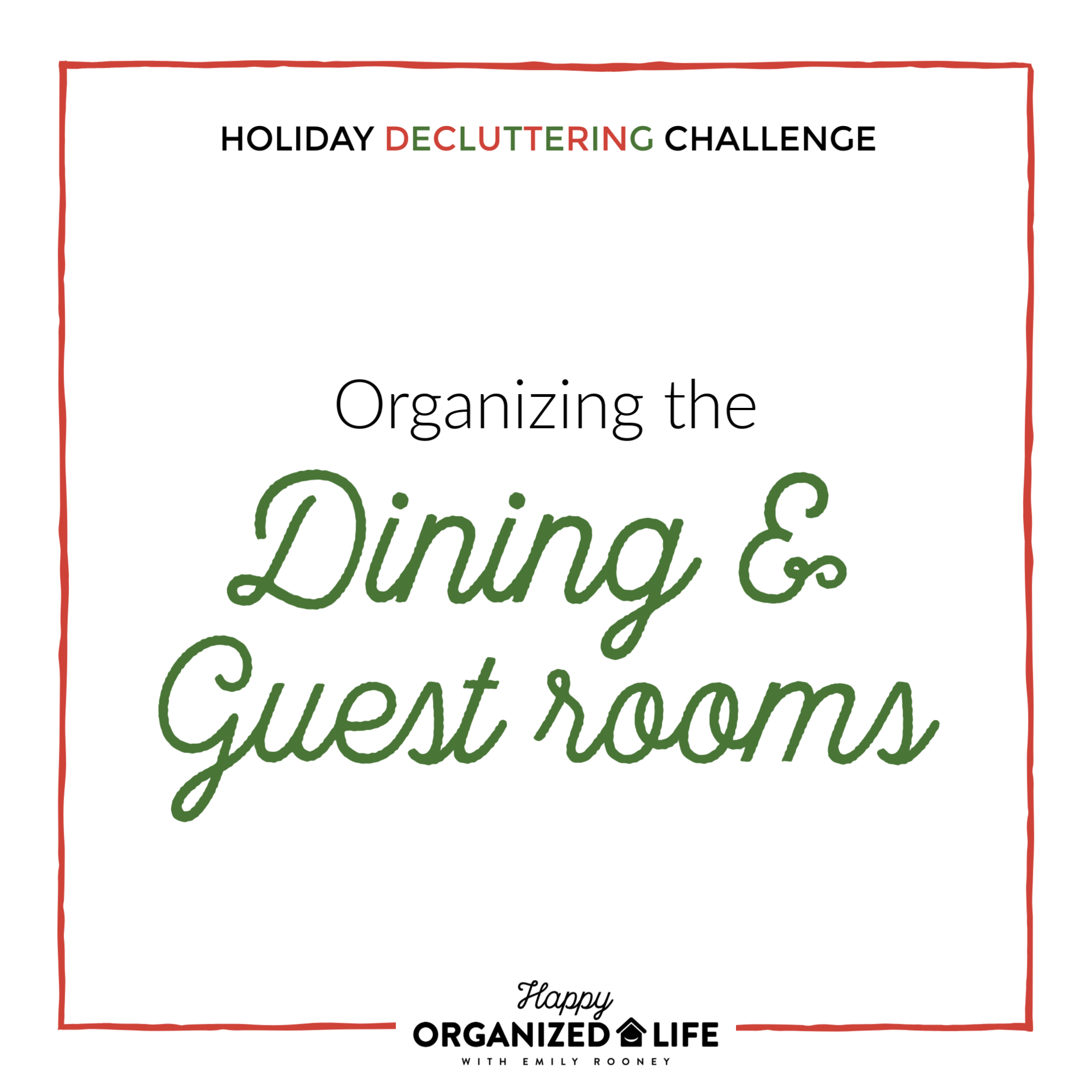 Decluttering the Dining and Guest Rooms in your home is a must if you want your guests to feel comfortable while visiting. No one wants to sleep amongst clutter, especially someone else's.